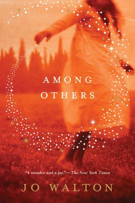 Among Others (Hugo Award Winner - Best Novel) Cover Image