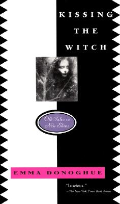 Kissing the Witch Cover