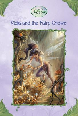 Vidia and the Fairy Crown Cover