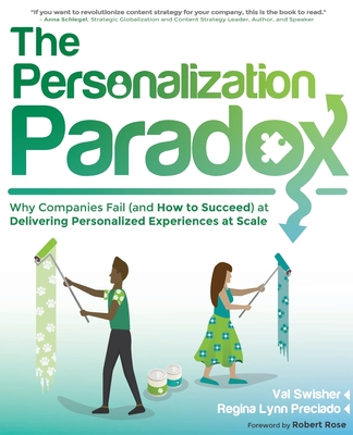 The Personalization Paradox: Why Companies Fail (and How To Succeed) at Delivering Personalized Experiences at Scale Cover Image