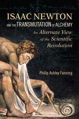 Isaac Newton and the Transmutation of Alchemy Cover