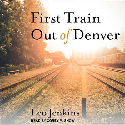 First Train Out of Denver Cover Image
