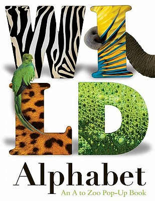 Wild Alphabet An A to Zoo Pop-up Book Cover