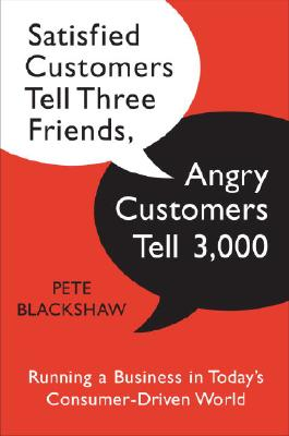 Satisfied Customers Tell Three Friends, Angry Customers Tell 3,000 Cover