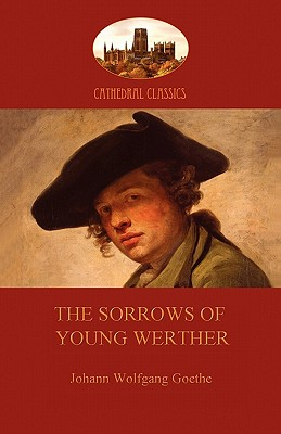 The Sorrows of Young Werther (Aziloth Books) Cover
