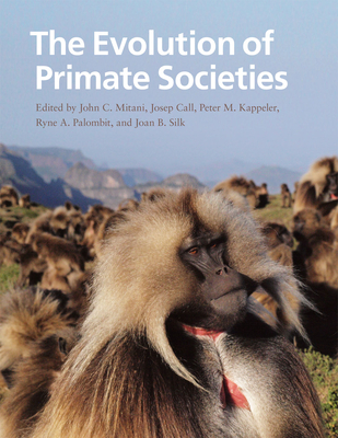 The Evolution of Primate Societies Cover Image
