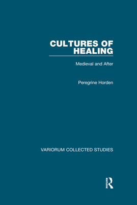 Cultures of Healing: Medieval and After Cover Image