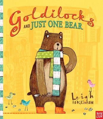 Goldilocks and Just One Bear Cover