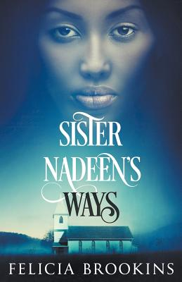 Sister Nadeen's Ways Cover Image