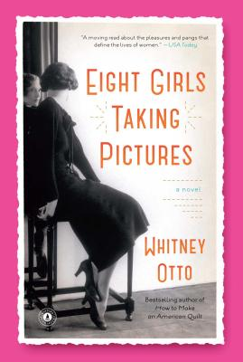 Eight Girls Taking Pictures: A Novel Cover Image