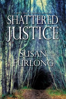 Shattered Justice (A Bone Gap Travellers Novel #3) Cover Image