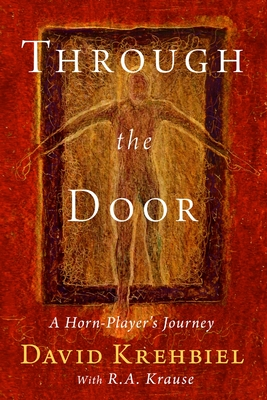 Through the Door: A Horn-Player's Journey Cover Image