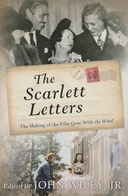 Scarlett Letters: The Making Ofcb: The Making of the Film Gone with the Wind Cover Image