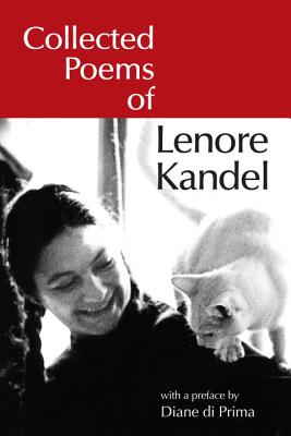 Collected Poems of Lenore Kandel Cover Image