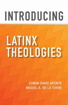 Introducing Latinx Theologies Cover Image