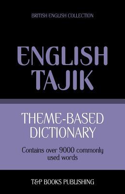 Theme-based dictionary British English-Tajik - 9000 words Cover Image