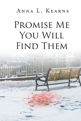 Promise Me You Will Find Them Cover Image