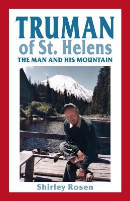 Truman of St. Helens: The Man and His Mountain Cover Image
