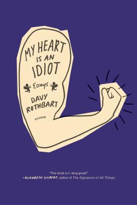 My Heart Is an Idiot Cover