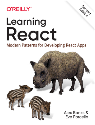 Learning React: Modern Patterns for Developing React Apps Cover Image