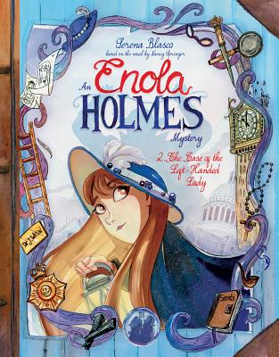 Enola Holmes: The Case of the Left-Handed Lady Cover Image