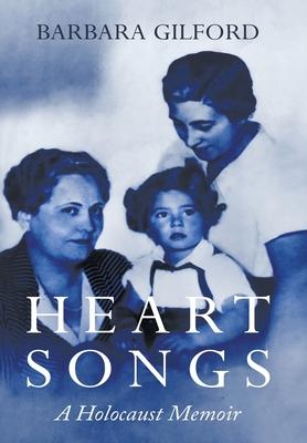 Heart Songs: A Holocaust Memoir cover