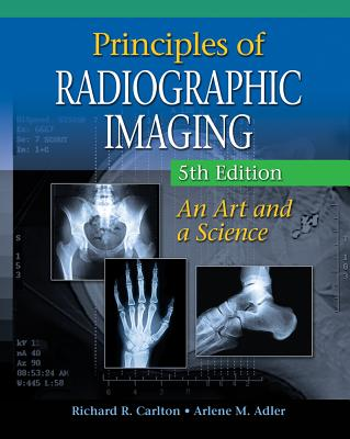 Principles of Radiographic Imaging: An Art and a Science Cover Image