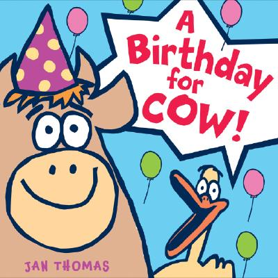 A Birthday for Cow! (The Giggle Gang) Cover Image