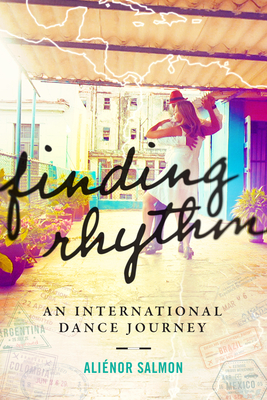 Finding Rhythm: An International Dance Journey Cover Image