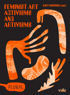 Feminist Art Activisms and Artivisms Cover Image
