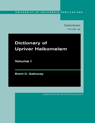 Cover for Dictionary of Upriver Halkomelem (UC Publications in Linguistics #141)