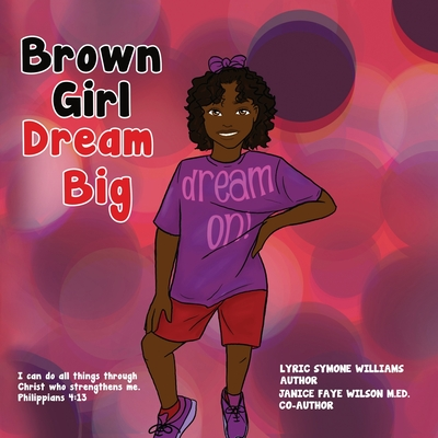 Brown Girl Dream Big Cover Image