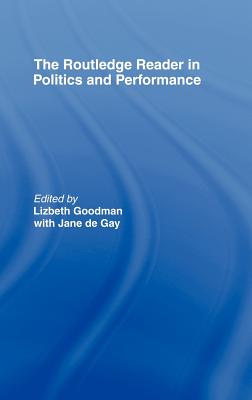 The Routledge Reader in Politics and Performance Cover Image