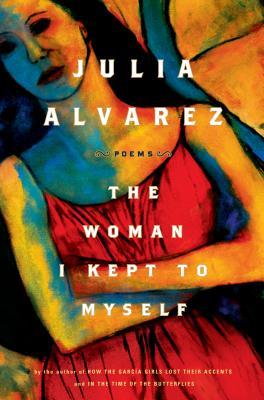 The Woman I Kept to Myself Cover Image