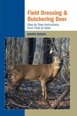 Field Dressing and Butchering Deer Cover