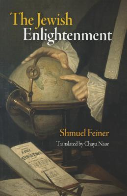The Jewish Enlightenment (Jewish Culture and Contexts) Cover Image