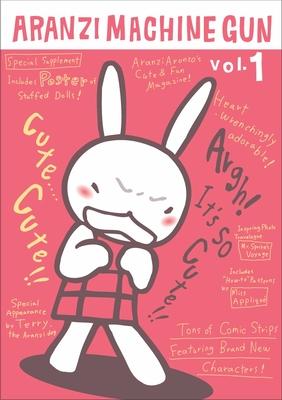 Aranzi Machine Gun, Volume 1 Cover