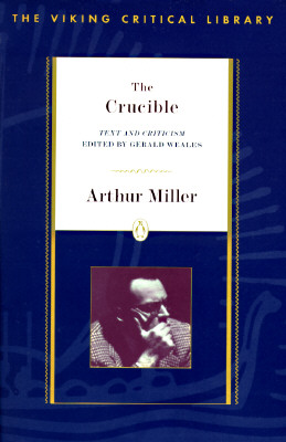 The Crucible: Revised Edition (Critical Library, Viking) Cover Image