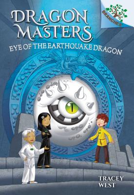 Eye of the Earthquake Dragon: A Branches Book (Dragon Masters #13) Cover Image