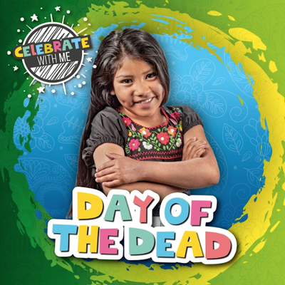 Day of the Dead (Celebrate with Me ) Cover Image