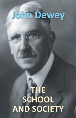 The School And Society cover