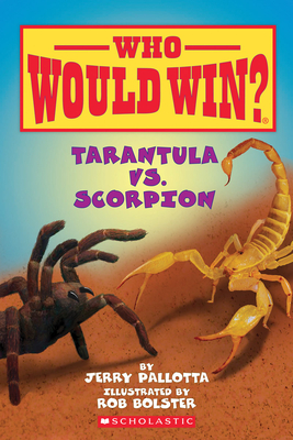 Tarantula vs. Scorpion (Who Would Win?) Cover Image