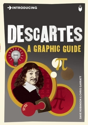 Introducing Descartes: A Graphic Guide (Introducing (Icon Books)) Cover Image