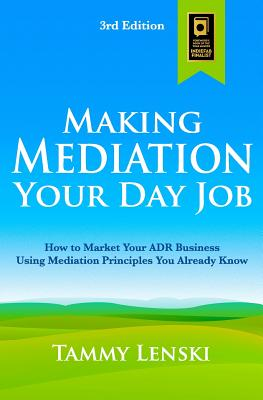 Cover for Making Mediation Your Day Job