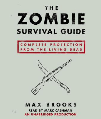 The Zombie Survival Guide: Complete Protection from the Living Dead Cover Image