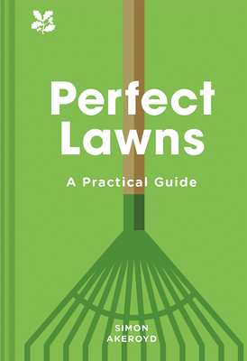 Perfect Lawns: A Practical Guide Cover Image