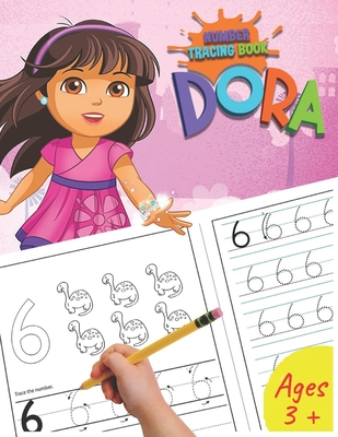 Dora Number Tracing Book: Trace Numbers With Dora Coloring Activity. Numbers Handwriting Practice Math Activity Book For Kids, girl and boys lov Cover Image