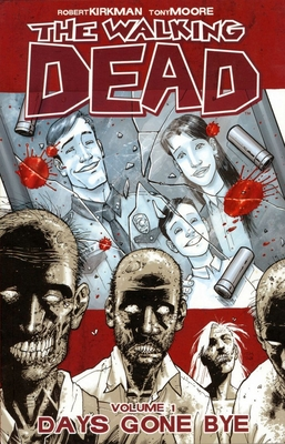 The Walking Dead Volume 1: Days Gone Bye Cover Image