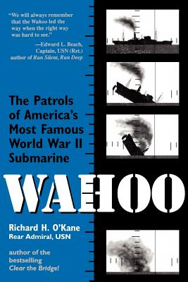 Wahoo: The Patrols of America's Most Famous World War II Submarine Cover Image