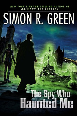 Cover for The Spy Who Haunted Me (Secret Histories #3)
